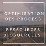 écologie industrielle - optimisation des process - ressources biosourcées